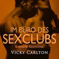 Im Büro des Sexclubs - Vicky Carlton