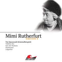 Mimi Rutherfurt, Edition 4: Vier Spannende Kriminalhörspiele - Ben Sachtleben