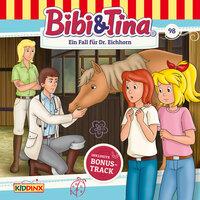 Bibi & Tina - Folge 98: Ein Fall für Dr. Eichhorn - Markus Dittrich