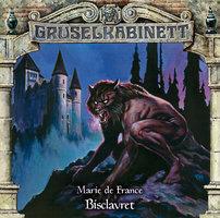 Gruselkabinett, Folge 166: Bisclavret - Marie de France
