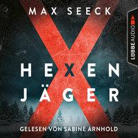 Hexenjäger - Jessica-Niemi-Reihe, Teil 1 - Max Seeck