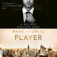 Park Avenue Player - Penelope Ward, Vi Keeland