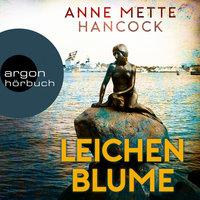 Leichenblume - Anne Mette Hancock