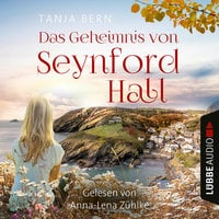 Das Geheimnis von Seynford Hall - Tanja Bern