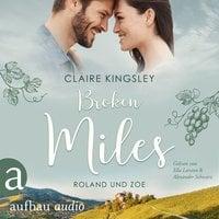 Broken Miles - Die Miles Family Saga, Band 1 - Claire Kingsley