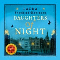 Daughters of Night - Laura Shepherd-Robinson