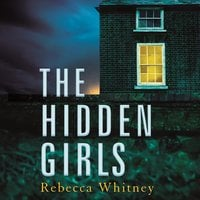 The Hidden Girls - Rebecca Whitney