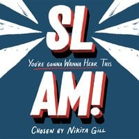 SLAM! You're Gonna Wanna Hear This - Nikita Gill