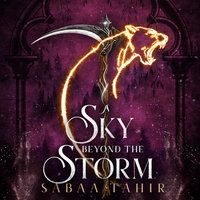 A Sky Beyond the Storm - Sabaa Tahir