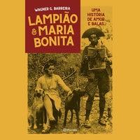 Lampião e Maria Bonita - Wagner Gutierrez Barreira