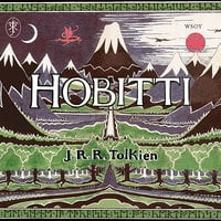 Hobitti eli Sinne ja takaisin - J.R.R. Tolkien