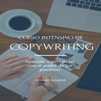Curso intensivo de Copywriting - Juanjo Ramos