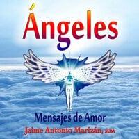 Ángeles - Jaime Antonio Marizán