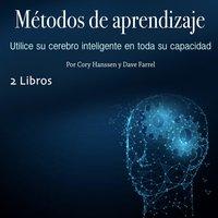 Métodos de aprendizaje - Cory Hanssen, Dave Farrel