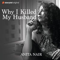 Why I Killed My Husband - Anita Nair
