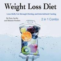 Weight Loss Diet - Zoey Jacobs, Melanie Frecken