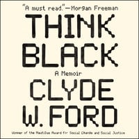Think Black - Clyde W. Ford