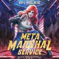 Meta Marshal Service - B.N. Miles