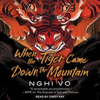 When the Tiger Came Down the Mountain - Nghi Vo