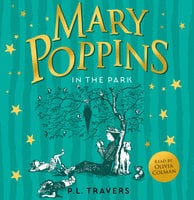 Mary Poppins in the Park - P. L. Travers