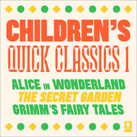 Quick Classics Collection: Children's 1 - Frances Hodgson Burnett, Lewis Carroll, Brothers Grimm