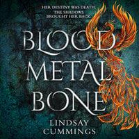 Blood Metal Bone - Lindsay Cummings
