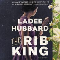 The Rib King - Ladee Hubbard