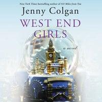 West End Girls - Jenny Colgan