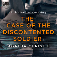 The Case of the Discontented Soldier - Agatha Christie