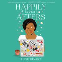 Happily Ever Afters - Elise Bryant