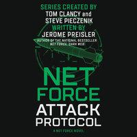 Net Force: Attack Protocol - Jerome Preisler