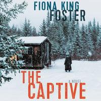 The Captive - Fiona King Foster