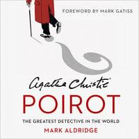 Agatha Christie's Poirot - Mark Aldridge
