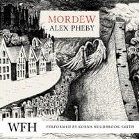 Mordew - Alex Pheby