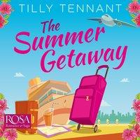 The Summer Getaway - Tilly Tennant