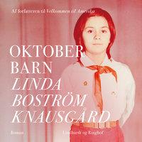 Oktoberbarn - Linda Boström Knausgård