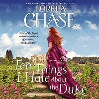 Ten Things I Hate About the Duke - Loretta Chase