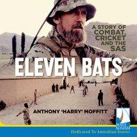Eleven Bats - Anthony Moffitt