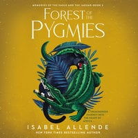 Forest of the Pygmies - Isabel Allende