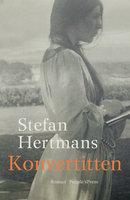 Konvertitten - Stefan Hertmans