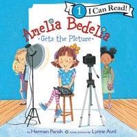 Amelia Bedelia Gets the Picture - Herman Parish