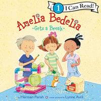 Amelia Bedelia Gets a Break - Herman Parish