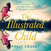 The Illustrated Child - Polly Crosby