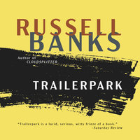 Trailerpark - Russell Banks