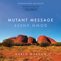 Mutant Message Down Under - Marlo Morgan