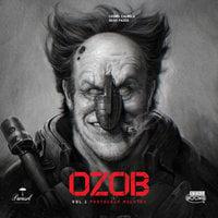 Ozob – Volume 1 – Protocolo Molotov - Leonel Caldela, Deive Pazos