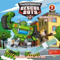 Transformers Rescue Bots: Cody wills wissen / Weihnachten im Juli - Thomas Karallus