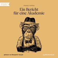 Ein Bericht für eine Akademie - Franz Kafka