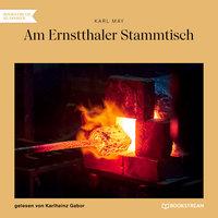 Am Ernstthaler Stammtisch - Karl May