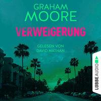 Verweigerung - Graham Moore